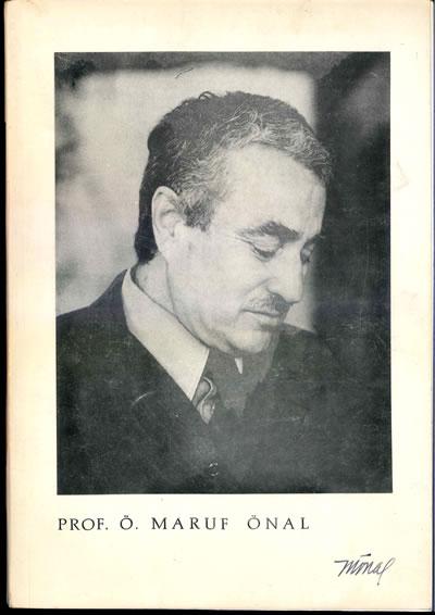 """<p><strong>10. </strong>""""<em>Prof. Ö. Maruf Önal</em>"""", Yıldız  Üniversitesi Mimarlık Fakültesi tarafından 1985 yılında hazırlanan ve sınırlı  sayıda basılan 49 sayfalık derleme broşür.</p>"""