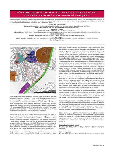 """<p><strong>1a.</strong> 2015, """"Söke  Belediyesi İmar Planlamasına Esas Kentsel Yenilemesi"""", <strong>Mimarlık</strong>, sayı:385, ss.51-53.</p>"""
