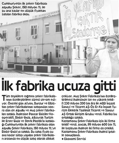 <p><strong>1.</strong> İlk şeker  fabrikalarından biri olan Alpullu Şeker Fabrikasının satışı hakkında 26 Nisan  2018 tarihli <em>Cumhuriyet</em> gazetesinde yayınlanan  haber.<br />Kaynak: Cumhuriyet Gazetesi Arşivi, 26 Nisan 2018, s.9.