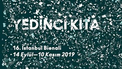 "<p><strong>1.</strong> İKSV 16. İstanbul Bienali ""Yedinci  Kıta""<br />   Kaynak:  bienal.iksv.org</p>"
