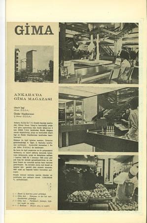 <p><strong>1.</strong> Gima&rsquo;nın 1967&rsquo;de Mimarlık dergisinde yayınlanan iç mekân fotoğrafları ve Emek  İşhanı.<br />Kaynak: İzgi ve Küçükerman, 1967.</p>