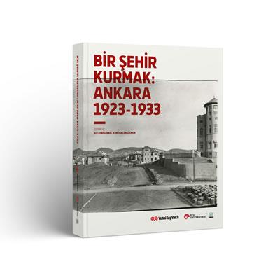 <p><strong>1b. </strong>Sergi afişi ve<em> Bir Şehir Kurmak: Ankara 1923-1933</em> kitabının  kapak görseli <strong></strong></p>