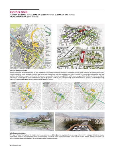 """<p><strong>1b.</strong> 2015, """"Söke  Belediyesi İmar Planlamasına Esas Kentsel Yenilemesi"""", <strong>Mimarlık</strong>, sayı:385, ss.51-53.</p>"""
