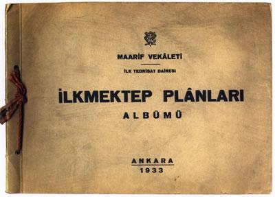 <p><strong>2.</strong> 1933 tarihli <em>İlkmektep Planları Albümü</em> adlı kitapçıkların kapağı.<br />  Kaynak: 1933,<strong> İlkmektep Planları Albümü</strong><br />