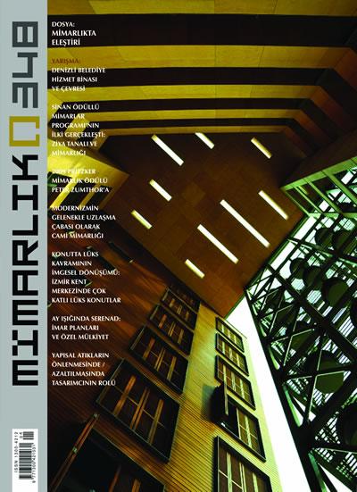 """<p><strong>2.</strong> """"Mimarlıkta  Eleştiri"""" dosyasının olduğu 348. Temmuz-Ağustos 2009 sayısı. Kapaktaki yapı:  Folkart Narlıdere Konutları, İzmir / Mimarı: Emre Arolat</p>"""