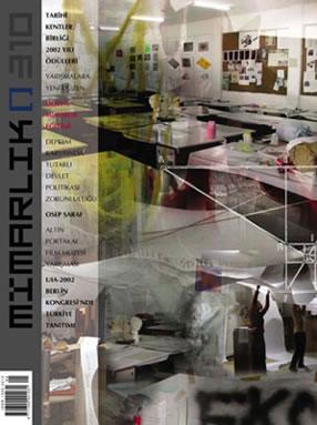 <p><strong>2.</strong> &ldquo;Mimarlık Eğitimi:  Ağaç Yaşken Eğilir mi?&rdquo; dosyasının olduğu 310. Mart-Nisan 2003 sayısı.</p>