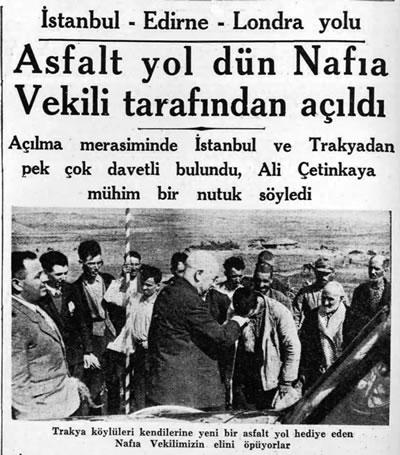 "<p><strong>2.</strong> ""Asfalt Yol Dün Nafia Vekili  Tarafından Açıldı""<br />   Kaynak: <strong>Cumhuriyet</strong>, 28.09.1937</p>"