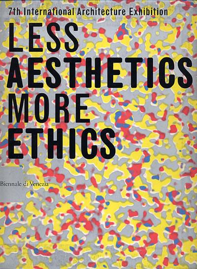 <strong>2.</strong> 2000 yılında yapılan 7. Venedik Mimarlık Bienali&rsquo;nde ana  tema &ldquo;Daha Az Estetik, Daha Fazla Etik&rdquo;ti. Konu güncelliğini koruyor. </p><br />Kaynak: www.zeroundicipiu.it/2013/11/25/etica/