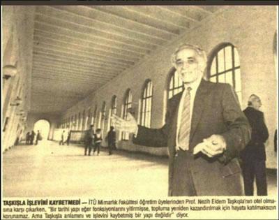 <p><strong>2b.</strong> 1988 yılına ait gazetelere yansıyan  İTÜ Taşkışla binasının otele çevrilmesini öneren projeye ilişkin haberlerde yer  alan Nezih Eldem.<br />   Kaynak:  Twitter</p>