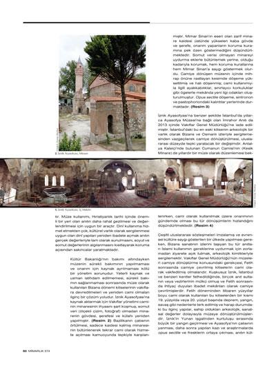 """<p><strong>2b.</strong> Ahunbay, Zeynep, 2013, """"2013 ün  Tartışmalı Yeniden Kullanım ve İhyaları"""", <strong>Mimarlık</strong>,  sayı: 374, ss.49-51.</p>"""