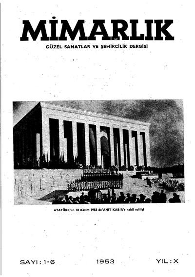 <p><strong>3.  Mimarlık</strong>, 1953, sayı:1-6.</p>