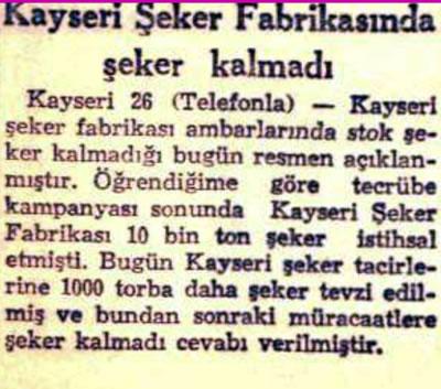 <p><strong>3.</strong> Kayseri Şeker  Fabrikası üretiminin tükendiğine dair haber<br />Kaynak: Cumhuriyet Gazetesi Arşivi, 27 Mart 1956, s.5.