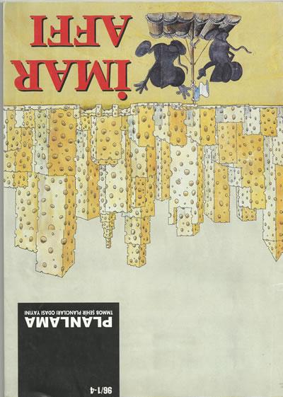 <p><strong>Resim 3.</strong> <em>Planlama</em> dergisinin 1996 yılında yayımlanan sayısının kapağı. Kapak, Alex285 imzalı (Verkarke Decor  Poster, Hollanda) karikatürden yararlanılarak hazırlanmıştır.</p>