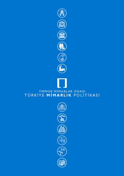 <p><strong>3a. </strong>TMMOB  Mimarlar Odası tarafından yayımlanan Türkiye Mimarlık Politikası ve Türkiye  Mimarlık Eğitimi Politikası belgelerine erişmek için http://www.mo.org.tr/_docs/tmimarlikpolitikasi.pdf ve http://www.mo.org.tr/_docs/TMEP_2020.pdf adresleri ziyaret edilebilir.