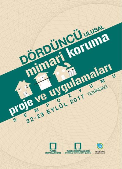 <p><strong>4.</strong> 4. Ulusal Mimari Koruma Proje ve  Uygulamaları Sempozyumu afişi</p>