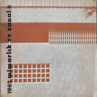 <p><strong>4.  Mimarlık ve Sanat</strong>, 1962, sayı:6.</p>