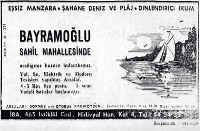 <p><strong>4.</strong> Bayramoğlu Sahil Mahallesini  tanıtan 20.7.1961 tarihli gazete ilanı<br /> Kaynak: Cumhuriyet  Gazetesi Arşivi</p>