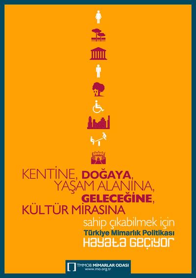 """<p><strong>Resim 4. </strong>""""Türkiye Mimarlık Politikası  Hayata Geçiyor"""" </p>"""