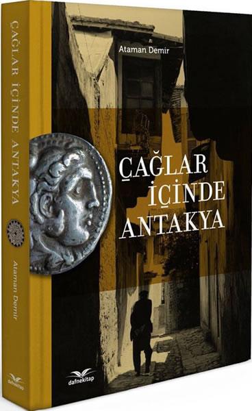 <p>Antakyada  Hocanın ismi verilen sokak ve 2016 yılı baskısı <em>Çağlar içinde Antakya</em> kitabı</p>