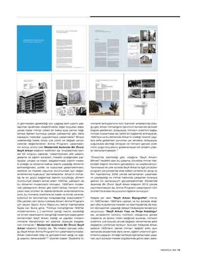 "<p><strong>4b.</strong> Altan Ergut, Elvan, 2013, ""Modernist  Açılımda Bir Öncü: Seyfi Arkan"", <strong>Mimarlık</strong>,  sayı: 369, ss.78-79.</p>"