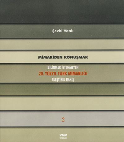 <p><strong>4b. </strong>Vanlı nın  üç ciltlik eseri <em>Bilinmek İstenmeyen 20.  Yüzyıl Türk Mimarlığı</em><br />   Kaynak: Şevki Vanlı Mimarlık  Vakfı</p>