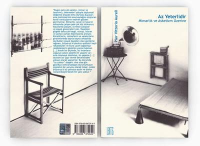 <p><strong>5. </strong>Pier Vittorio Aurelinin 2014 Lemis Yayından çıkan <em>Az Yeterlidir: Mimarlık ve Asketizm Üzerine </em>başlıklı  kitabının kapak görseli<br />   Kaynak:  twitter.com/lemisyayin/status/674322976888721409</p>