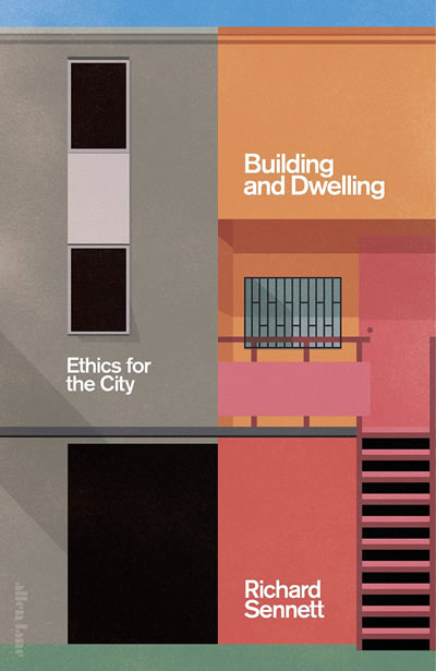 "<p><strong>5.</strong>Richard  Sennett'in ""the open city"" bağlamında ele aldığı <em>Building and Dwelling: Ethics for the City </em>başlıklı kitabının kapak  görseli<strong></strong></p>"