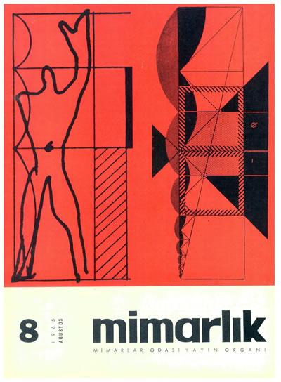 <p><strong>5.  Mimarlık</strong>, 1965, sayı:22.</p>