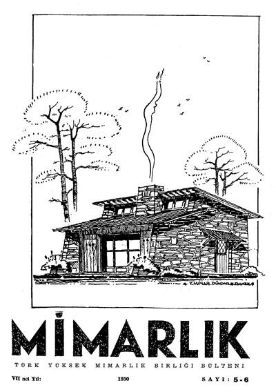 <p><strong>5.  Mimarlık</strong>, 1950 (7.Yıl),  sayı:5/6</p>