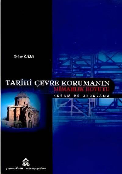 <p><strong>6.</strong> Kubanın 2001 de kaleme aldığı <em>Türkiye de  Kentsel Koruma, Kent Tarihleri ve Koruma Yöntemleri </em>kapak görseli</p>