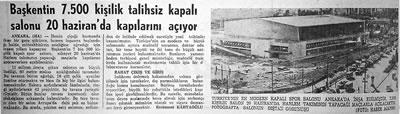 <p><strong> 6.</strong> Yeni yapılan Ankara Spor ve Sergi Sarayı&rsquo;nın kırma çatısı.<br />Kaynak: <strong>Hürriyet</strong>, 3.06.1968, &ldquo;Başkentin 7.500 Kişilik Talihsiz Kapalı  Salonu 20 Haziran&rsquo;da Kapılarını Açıyor&rdquo;.</p>