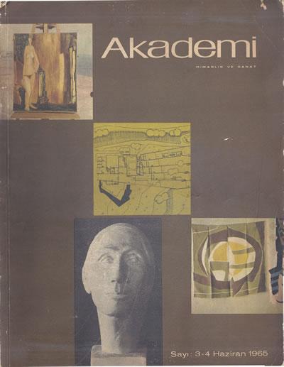 <p><strong>6.  Akademi</strong>, 1965, sayı:3-4.</p>