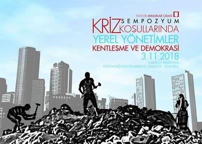 <p>Kriz Koşullarında Yerel  Yönetimler, Kentleşme ve Demokrasi Sempozyumu Sonuç Bildirisi Mimarlar Odası web sitesi olan mo.org.tr üzerinden okunabilir.</p>
